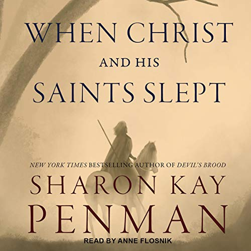 Pdf Fiction When Christ and His Saints Slept: Plantagenets, Book 1
