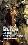 La guerre des duchesses, tome 1 : La fille du condamné par Benzoni