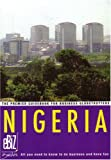 Nigeria: The Premier Guidebook For Business Globe Trotters (Ebiz Guides)