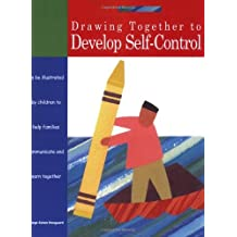Drawing Together to Develop Self-Control: An Art Therapy Book