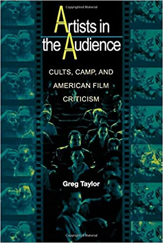 Artists in the Audience: Cults, Camp, and American Film Criticism