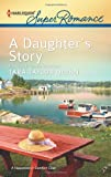 A Daughter's Story, Tara Taylor Quinn, 037371811X