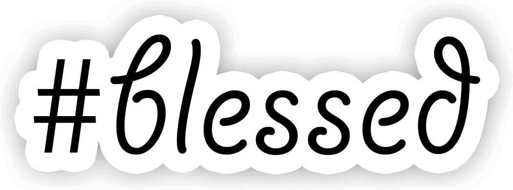 "#Blessed Quote - Inspirational Quote Stickers - 2.5"" Vinyl Decal - Laptop, Decor, Window Vinyl Decal Sticker"