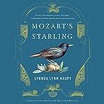 Mozart's Starling | Lyanda Lynn Haupt