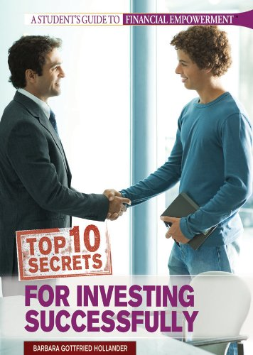 Read Online Top 10 Secrets for Investing Successfully (Student's Guide to Financial Empowerment) pdf epub