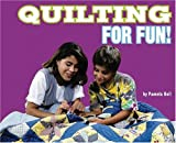 Quilting for Fun!, Dana Meachen Rau, 0756538602