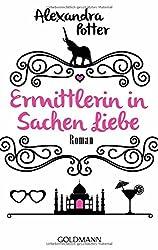 Ermittlerin in Sachen Liebe: Roman