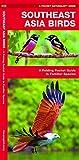 Southeast Asia Birds%3A A Folding Pocket...