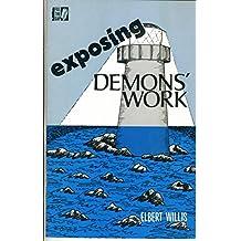 Exposing Demon's Work
