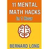 11 Mental Math Hacks in 1 Hour