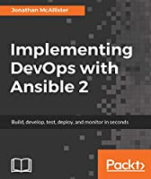 Implementing DevOps with Ansible 2