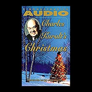Charles Kuralt's Christmas Audiobook