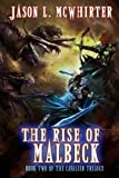 The Rise of Malbeck: Book two of the Cavalier Trilogy (Volume 2)