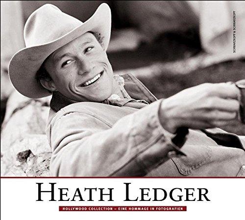 Heath Ledger: Hollywood Collection. Eine Hommage in Fotografien