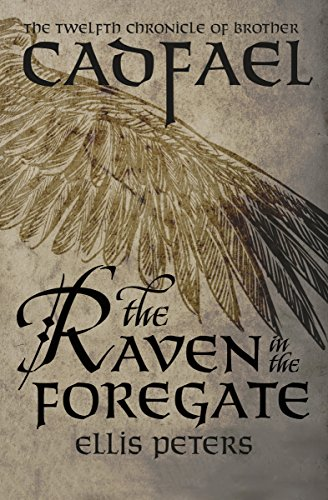 The Raven in the Foregate (The Chronicles of Brother Cadfael Book 12) (The Old Mill Pond)