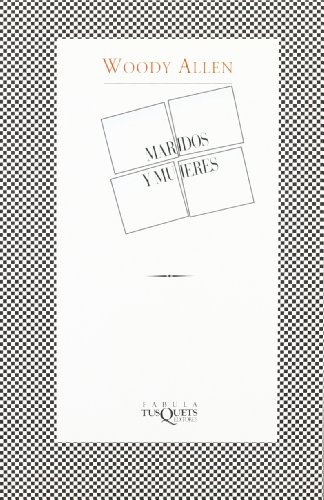 Descargar Libro Maridos Y Mujeres Woody Allen
