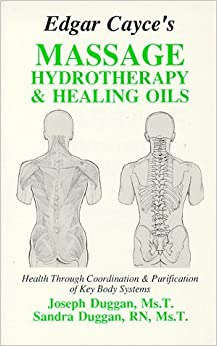Book Edgar Cayce's Massage, Hydrotherapy, and Healing Oils by Sandra Duggan (1989-12-24)