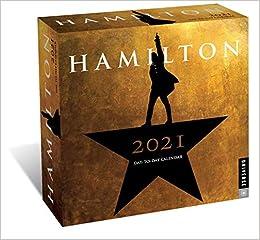 Hamilton 2021 Day to Day Calendar: Hamilton Uptown LLC
