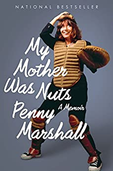 My Mother Was Nuts by [Marshall, Penny]