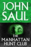 Front cover for the book The Manhattan Hunt Club by John Saul