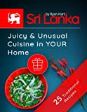 Sri Lanka: juicy and unusual cuisine in your home. 25 traditional recipes.