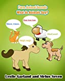img - for Farm Animal Sounds: What Do Farm Animals Say? (Children Picture Book and Word Game For Children Included) (3-7 Readers 1) book / textbook / text book