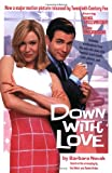 Down with Love, Barbara Novak and Cathy East Dubowski, 0060541628