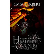 Heathered Country: part 2 (Devil's Iron MC Book 7)
