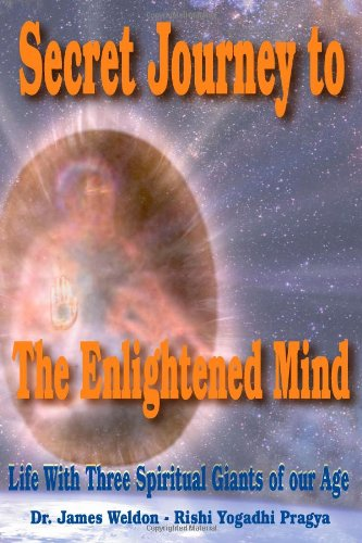Download Secret Journey To The Enlightened Mind: Life With Three Spiritual Giants Of Our Age pdf