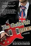 The Guitarist: Hard Rock Fiction (Tools of Tone)
