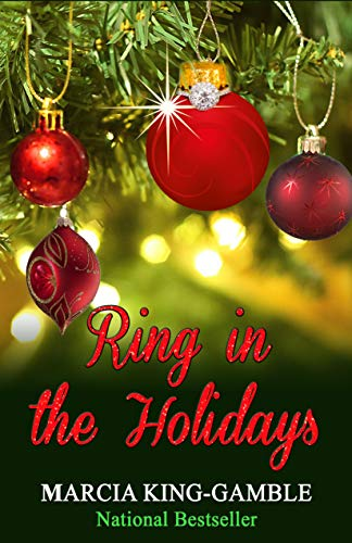 Ring In The Holidays Kindle Edition By Marcia King Gamble