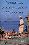 Indonesian Regional Food & Cookery