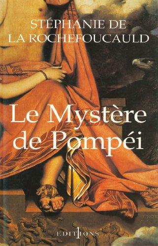 Amazon Com Le Mystere De Pompei Editions 1 Grands Romans