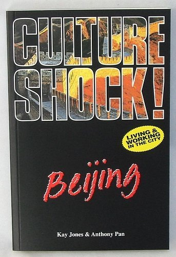 Download Culture Shock! Beijing: A Guide to Customs and Etiquette PDF