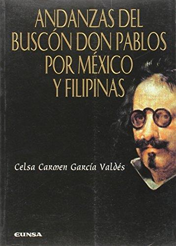 Gran Anejo - Andanzas del Buscón don Pablos por México y Filipinas (Anejos de La perinola) (Spanish Edition)