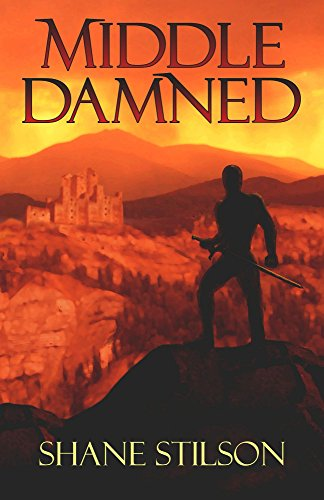 Middle Damned (Death Spiral Book 1) by [Stilson, Shane]