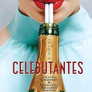 Celebutantes Audiobook
