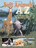 img - for Soft Animals A to Z book / textbook / text book