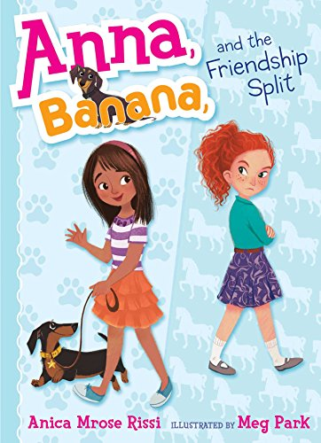 Anna, Banana, and the Friendship Split for $<!---->