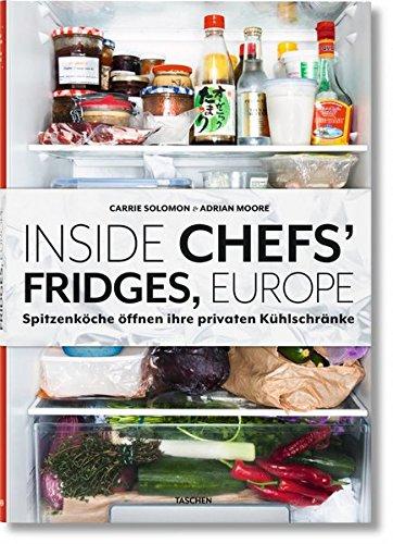 Inside Chefs' Fridges, Europe: 40 europäische Spitzenköche öffnen ihre privaten Kühlschränke