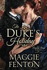 The Duke's Holiday (The Regency Romp Trilogy) by Maggie Fenton (2015-04-07) Paperback