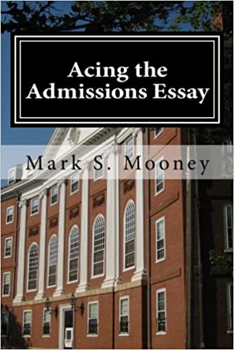 Acing The Admissions Essay A Howto Guide For Writing Your - On writing the college application essay by harry bauld