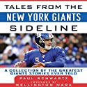 Tales from the New York Giants Sideline: A Collection of the Greatest Giants Stories Ever Told Audiobook by Paul Schwartz, Wellington Mara Narrated by Bob Souer
