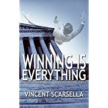 Winning is Everything: A Lawyers Gone Bad Novel (Lawyers Gone Bad Series Book 3)