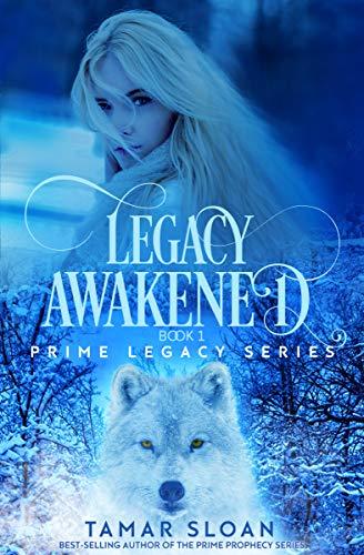 Legacy Awakened: Prime Legacy Series