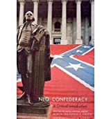 [ Neo-Confederacy: A Critical Introduction By ( Author ) Jan-2010 Paperback
