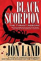 Black Scorpion: The Tyrant Reborn