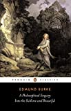 img - for A Philosophical Enquiry into the Origins of the Sublime and Beautiful: And Other Pre-Revolutionary Writings (Penguin Classics) book / textbook / text book