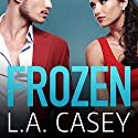 Frozen Audiobook by L. A. Casey Narrated by Alana Kerr Collins, Alan Smyth