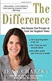 The Difference: How Anyone Can Prosper in Even The Toughest Times